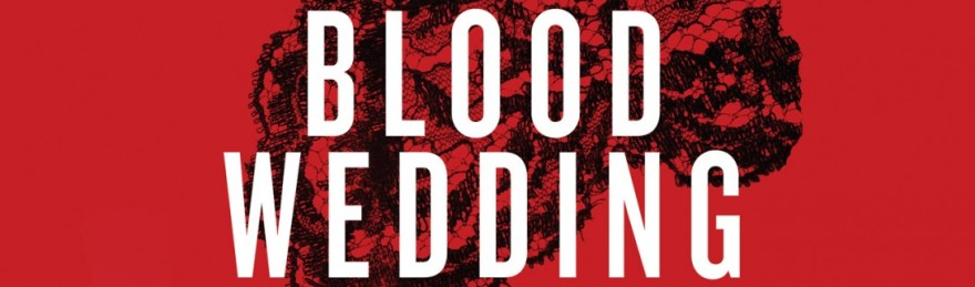 BloodWedding1500-1087x320